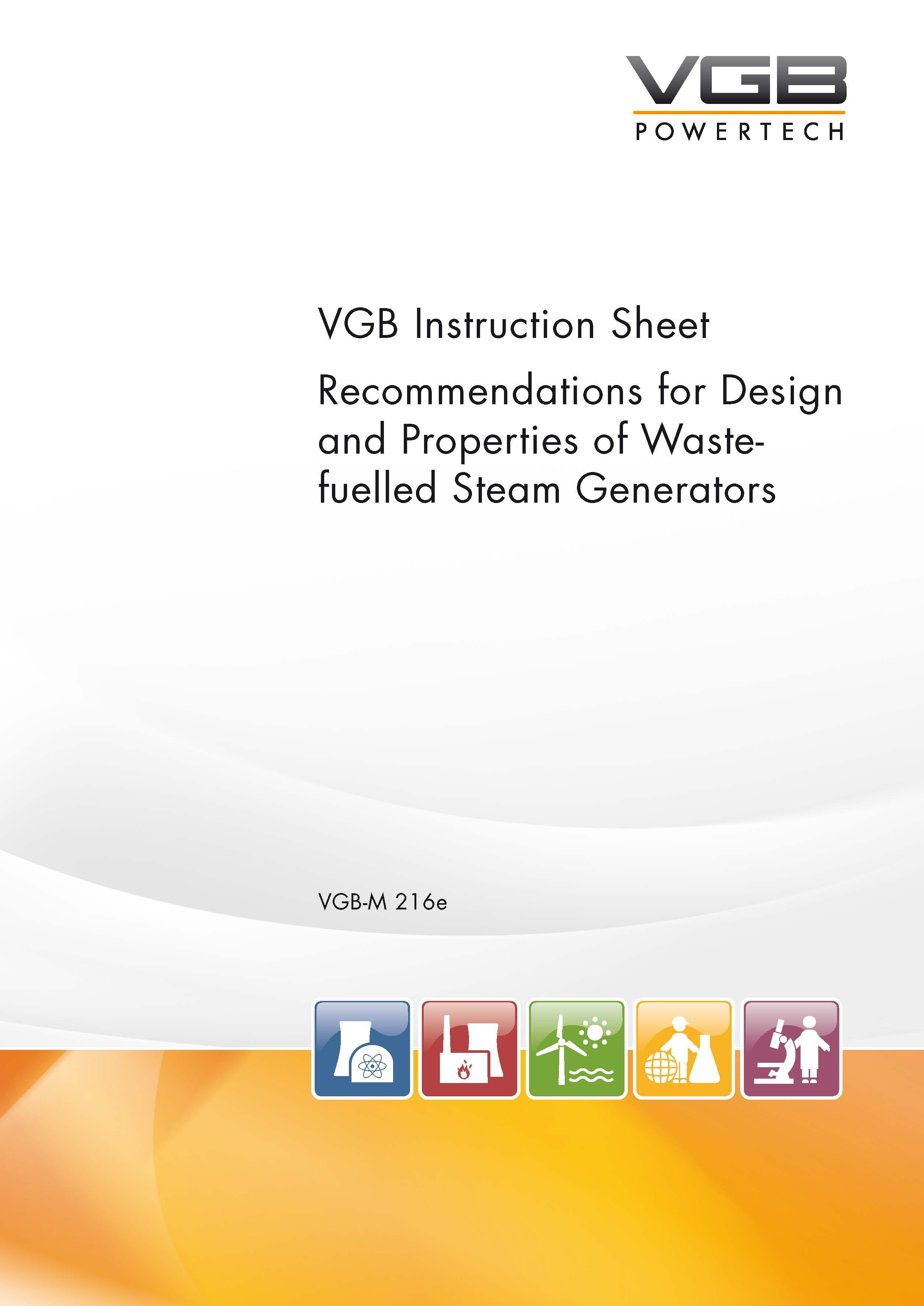 Recommendations for Design and Properties of Waste-fuelled Steam Generators - Second Edition 2009