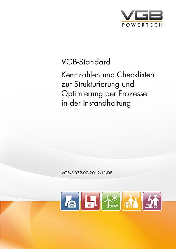 Kennzahlen und Checklisten zur Strukturierung und Optimierung der Prozesse in der Instandhaltung