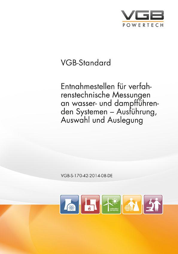Entnahmestellen für verfahrenstechnische Messungen an wasser- und dampfführenden Systemen - Ausführung, Auswahl und Auslegung - eBook