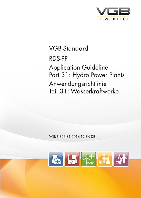RDS-PP® – Anwendungsrichtlinie - Teil 31: Wasserkraftwerke
