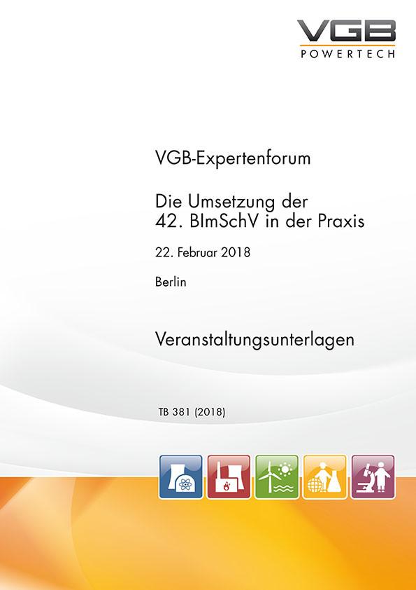 VGB-Expertenforum - Die Umsetzung der 42. BImSchV in der Praxis