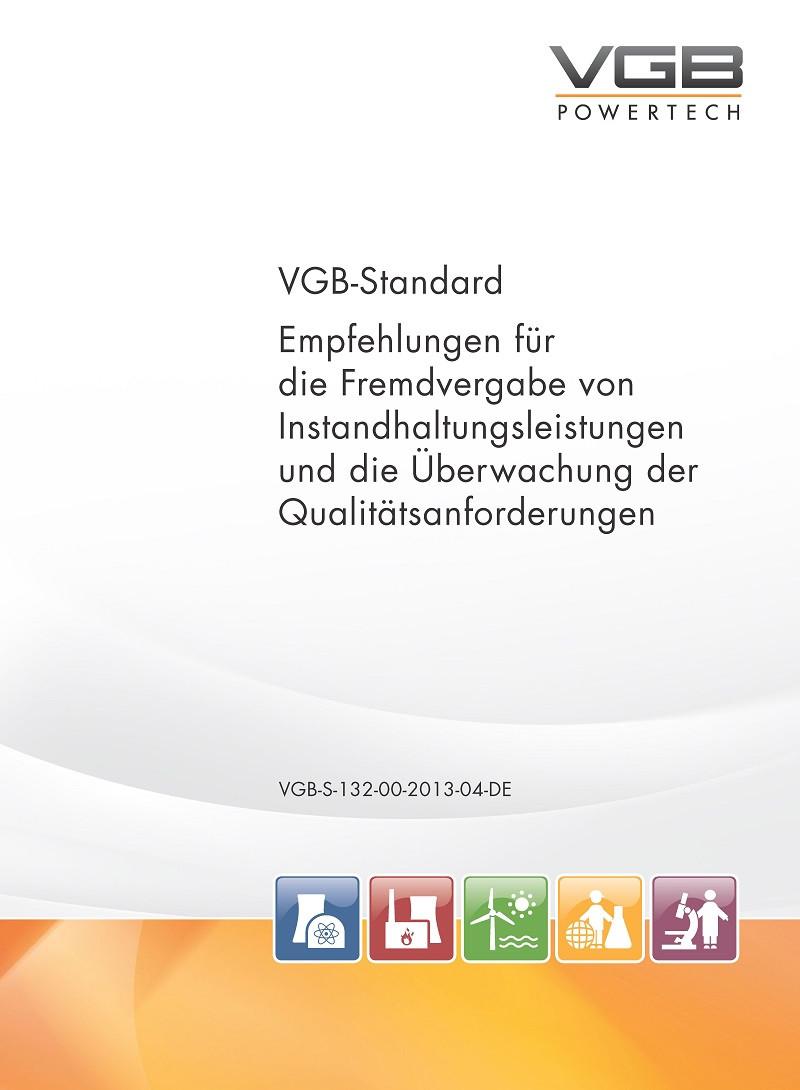 Empfehlungen für die Fremdvergabe von Instandhaltungsleistungen und die Überwachung der Qualitätsanforderungen