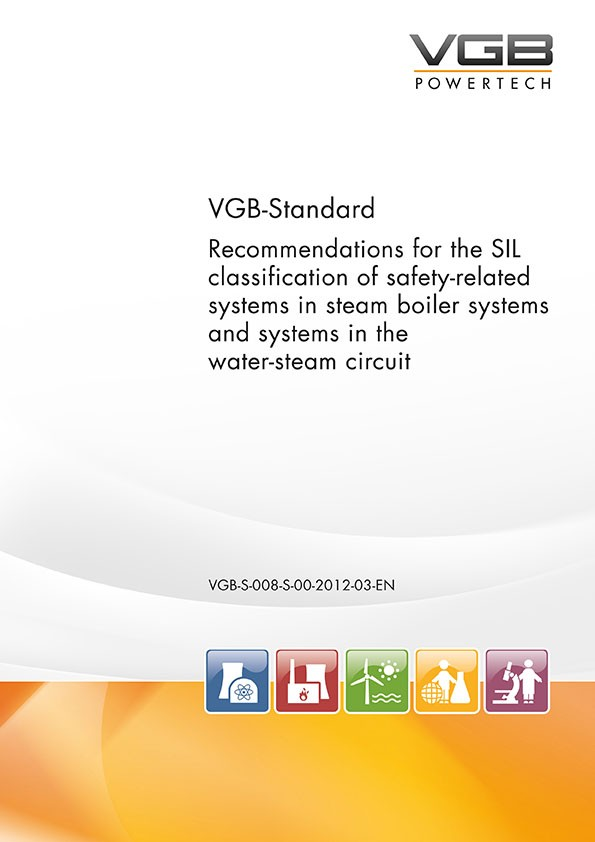 Recommendations for the SIL classification of safety-related systems in steam boiler systems and systems in the water-steam circuit