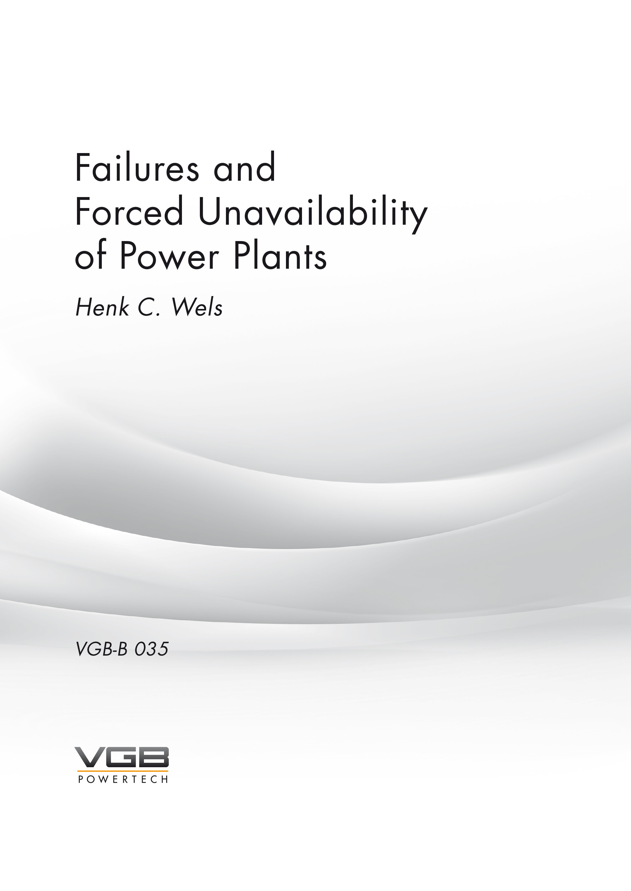 Failures and Forced Unavailability of Power Plants (Henk C. Wels)