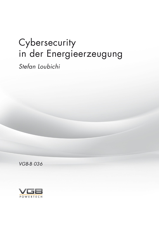 Cybersecurity in der Energieerzeugung - Stefan Loubichi