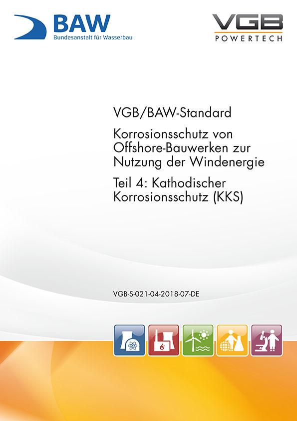 Korrosionsschutz von Offshore-Bauwerken zur Nutzung der Windenergie - Teil 4: Kathodischer  Korrosionsschutz (KKS) - eBook