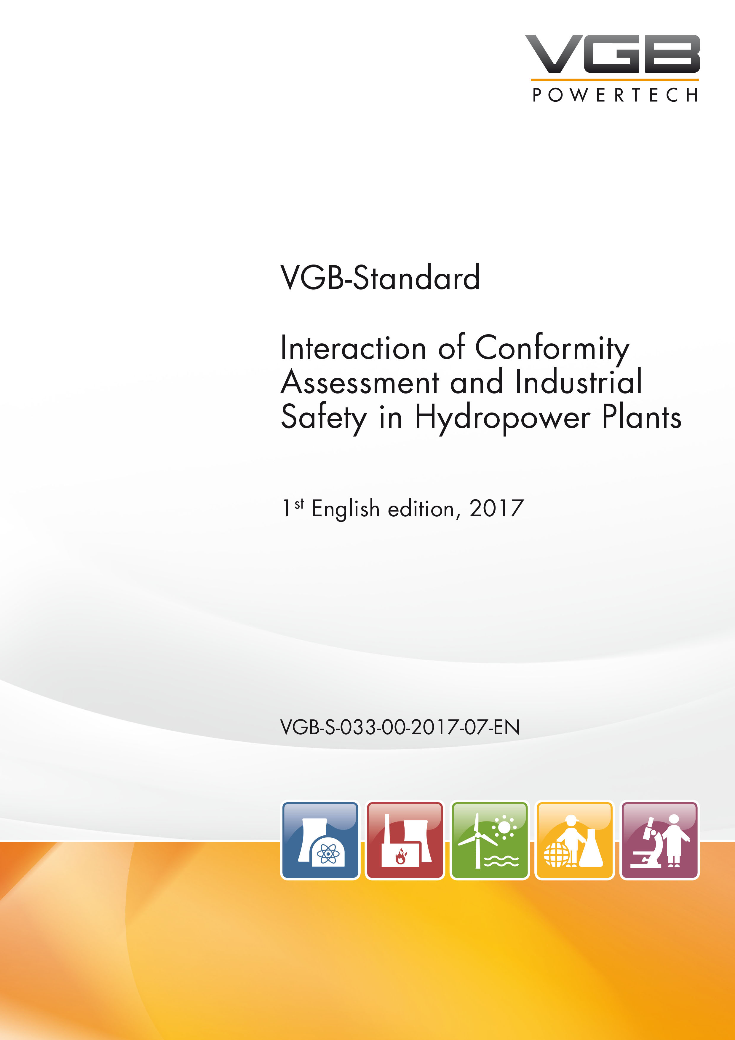 Interaction of Conformity Assessment and Industrial Safety in Hydropower Plants