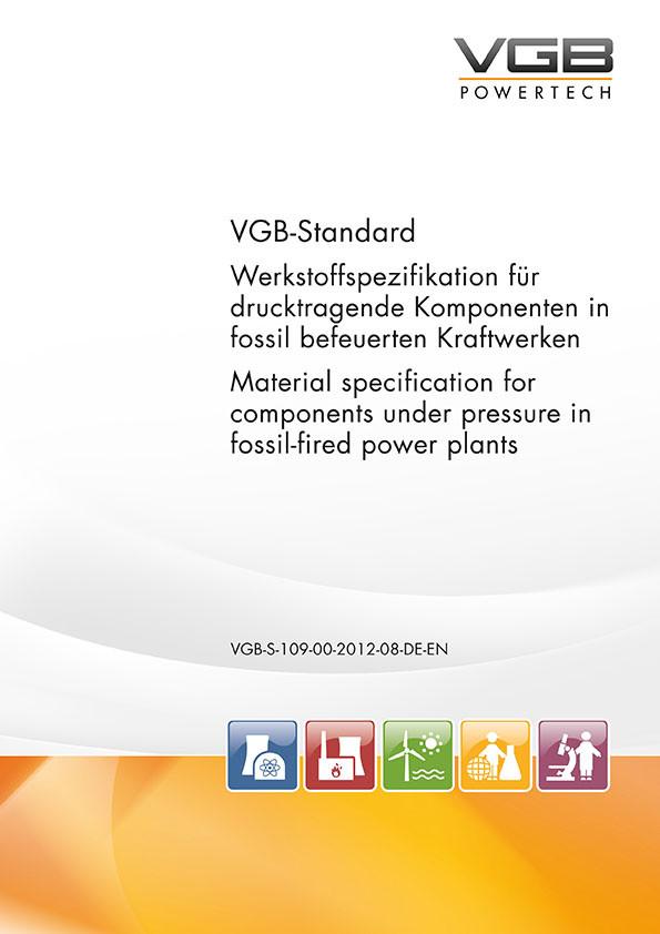 Werkstoffspezifikation für drucktragende Komponenten in fossil befeuerten Kraftwerken
