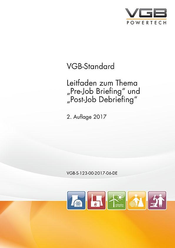 """Leitfaden zum Thema """"Pre-Job Briefing"""" und """"Post-Job Debriefing"""""""