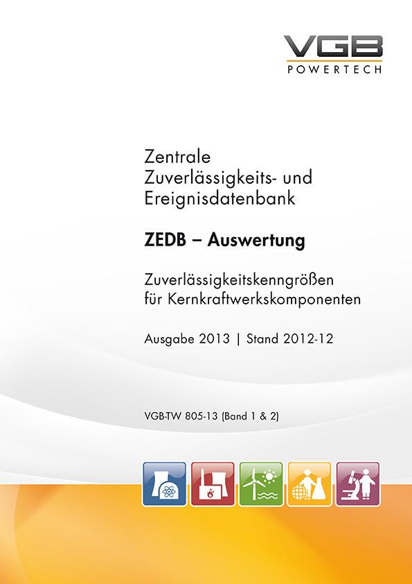 Zentrale Zuverlässigkeits- und Ereignisdatenbank - Zuverlässigkeitskenngrößen für Kernkraftwerkskomponenten (2013, Stand: 2012-12)