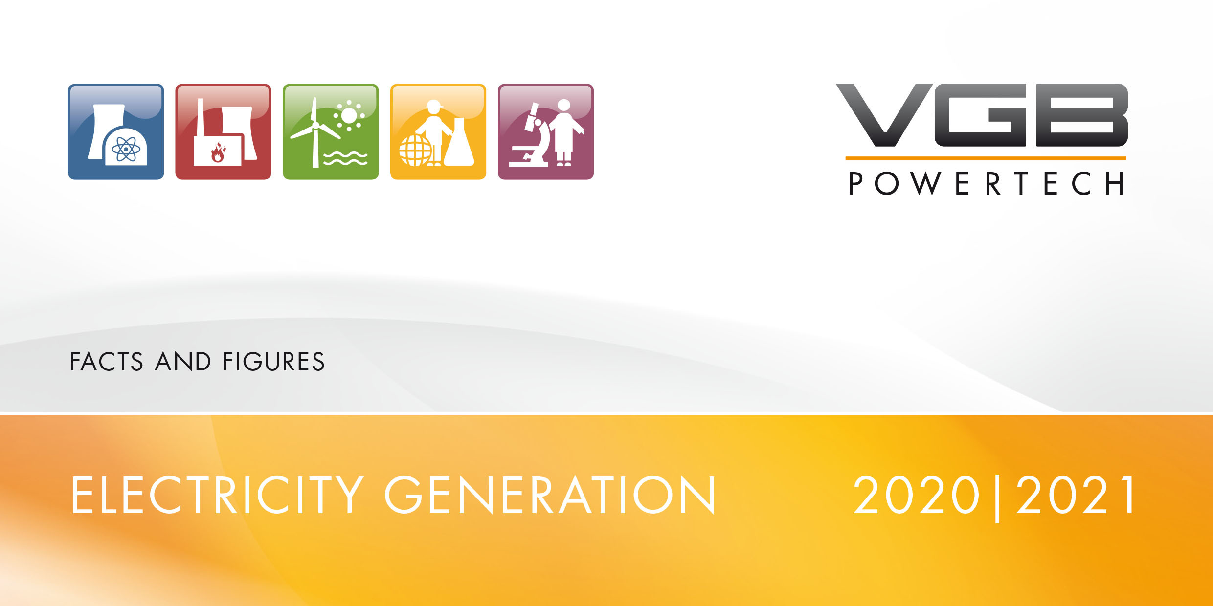 VGB Flyer Electricity Generation - Facts and Figures 2020/2021