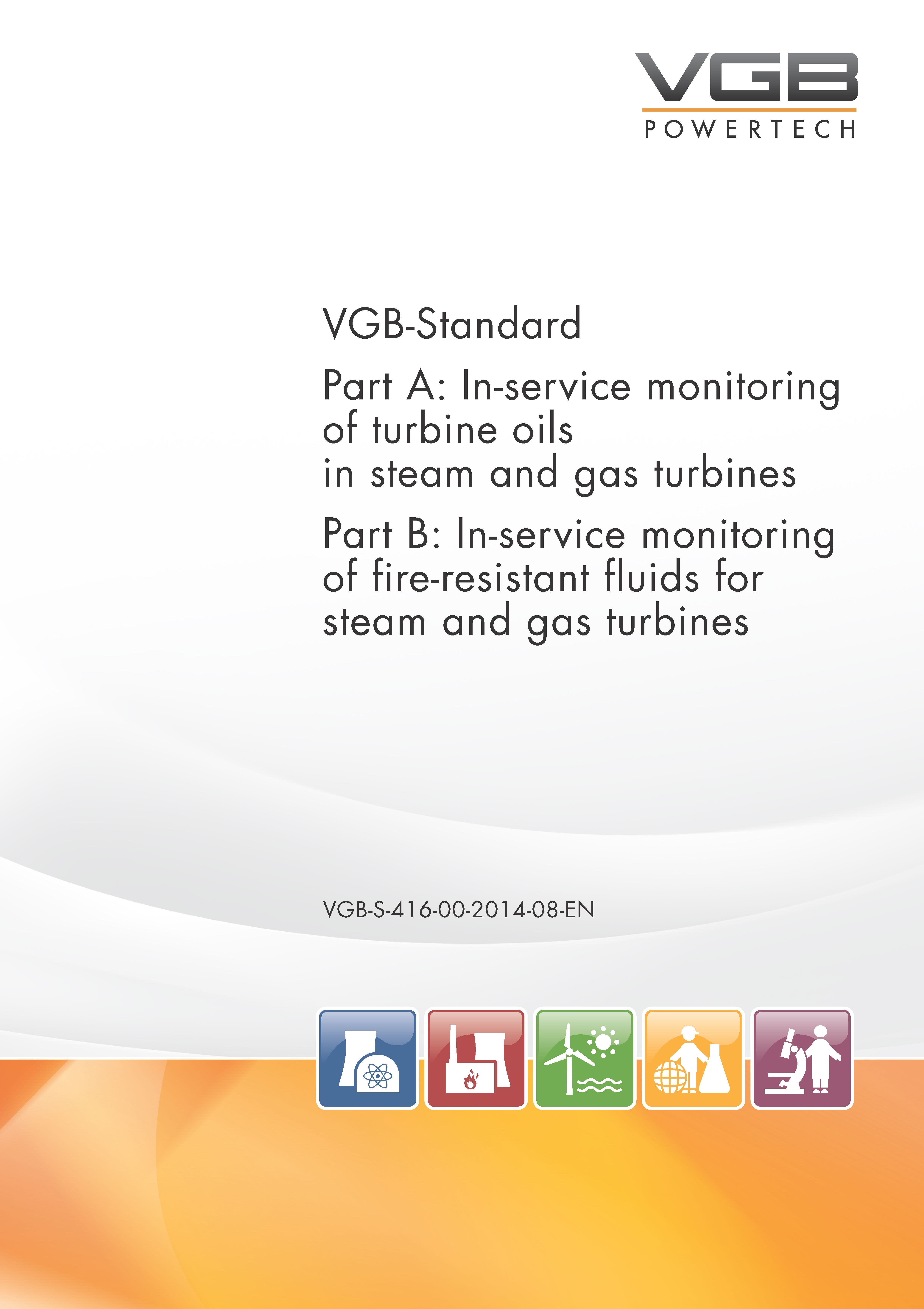 VGB S 416 00 2014 08 EN Part A In service monitoring of turbine